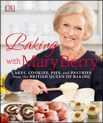 Baking with Mary Berry  -     By: Mary Berry