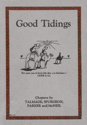 Good Tidings / New edition - eBook  -     By: T. DeWitt Talmage, Charles H. Spurgeon, Joseph Parker, John McNeil