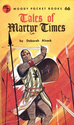 Tales of Martyr Times / New edition - eBook  -     By: Deborah Alcock