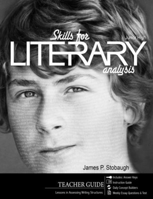 Skills for Literary Analysis (Teacher): Lessons in Assessing Writing Structures - eBook  -     By: James Stobaugh