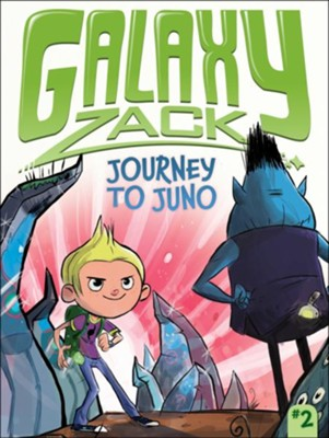 #2: Journey to Juno, paperback   -     By: Ray O'Ryan     Illustrated By: Colin Jack