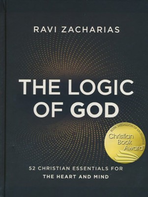 The Logic of God: 52 Christian Essentials for the Heart and Mind  -     By: Ravi Zacharias