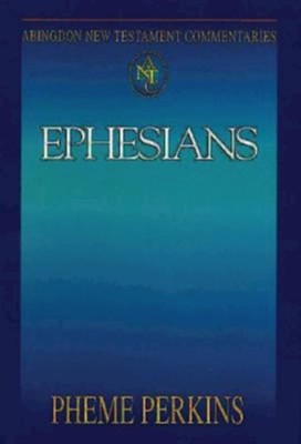 Abingdon New Testament Commentary - Ephesians - eBook  -     By: Pheme Perkins