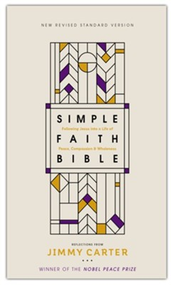NRSV Simple Faith Bible, Comfort Print, hardcover  -     By: Jimmy Carter