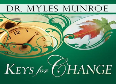 Keys for Change - eBook  -     By: Myles Munroe