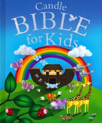 Candle Bible For Kids  -     By: Juliet David     Illustrated By: Jo Parry