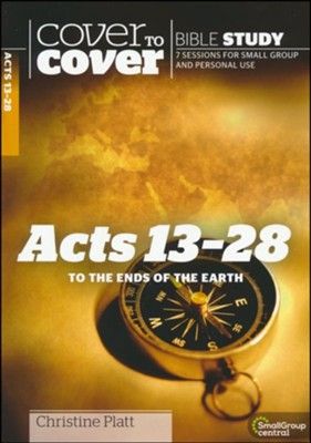 Acts 13-28: To the Ends of the Earth (Cover to Cover Bible Study Guides)   -     By: Christine Platt