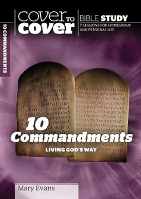 10 Commandments: Living God's Way, Cover to Cover Bible Study Guides   -     By: Mary Evans