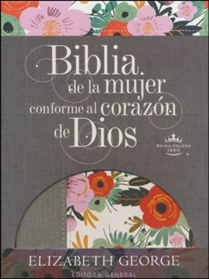 Biblia de la Mujer Conforme al Coraz&#243n de Dios, RVR 1960 - Ed. Limitada, Flor (Bible for Women After God's Own Heart - Limited Edition, Flower)  -     By: Elizabeth George
