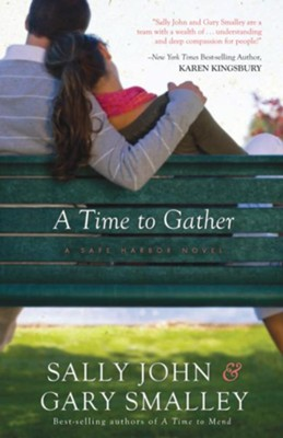 A Time to Gather - eBook  -     By: Dr. Gary Smalley, Sally John