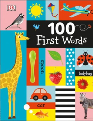 100 First Words  -     By: DK