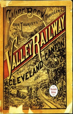 Guide Book for the Tourist and Traveler over the Valley Railway - eBook  -     By: John S. Reese
