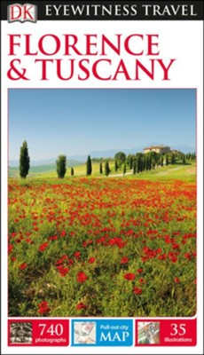 DK Eyewitness Travel Guide: Florence & Tuscany   -