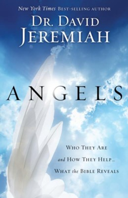 Angels: The Strange and Mysterious Truth - eBook  -     By: Dr. David Jeremiah