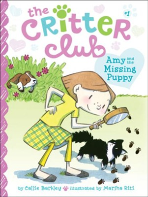 #1: Amy and the Missing Puppy  -     By: Callie Barkley     Illustrated By: Marsha Riti