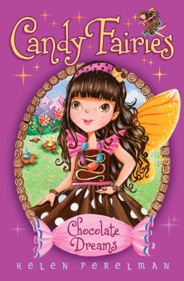 #1: Chocolate Dreams  -     By: Helen Perelman     Illustrated By: Erica-Jane Waters