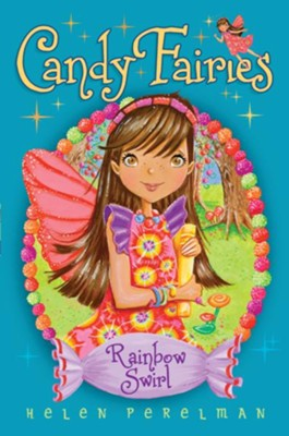 Rainbow Swirl, #2   -     By: Helen Perelman     Illustrated By: Erica-Jane Waters