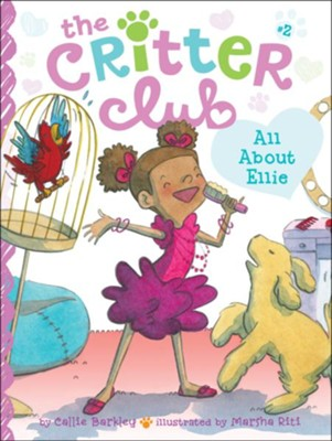 #2: All About Ellie  -     By: Callie Barkley     Illustrated By: Marsha Riti