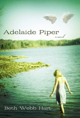 Adelaide Piper - eBook  -     By: Beth Webb Hart
