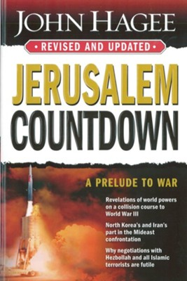 Jerusalem Countdown - Revised: A Prelude To War - eBook  -     By: John Hagee