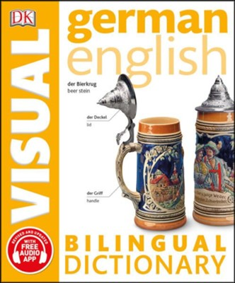 German English Bilingual Visual Dictionary  -     By: DK