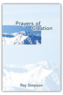 Prayers of Creation  -     By: Ray Simpson