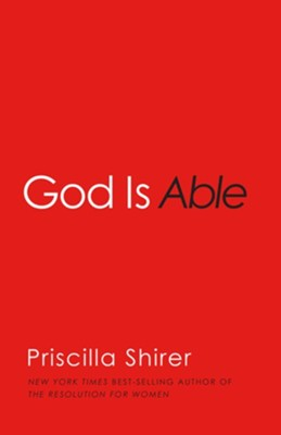 God is Able - eBook  -     By: Priscilla Shirer
