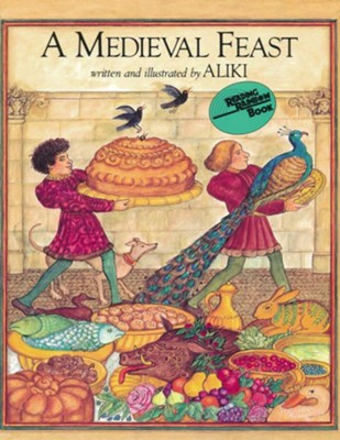 A Medieval Feast  -     By: Aliki     Illustrated By: Aliki