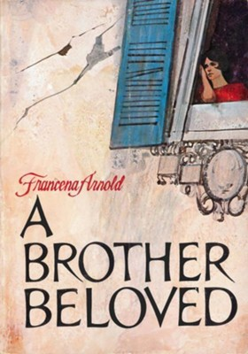 A Brother Beloved / New edition - eBook  -     By: Francena H. Arnold