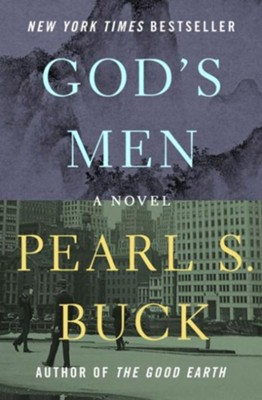 God's Men: A Novel - eBook  -     By: Pearl S. Buck