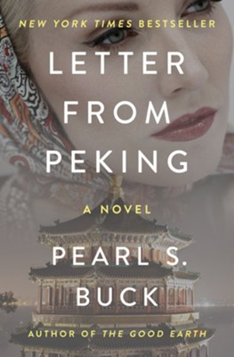 Letter from Peking: A Novel - eBook  -     By: Pearl S. Buck