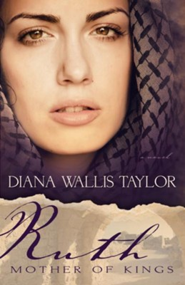 Ruth Mother of Kings - eBook  -     By: Diana W. Taylor