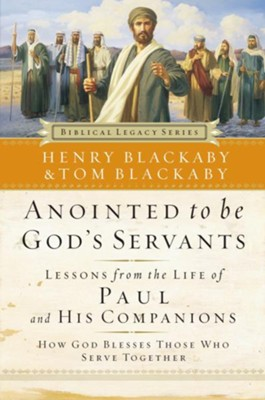 Anointed to Be God's Servants: How God Blesses Those Who Serve Together - eBook  -     By: Henry T. Blackaby, Tom Blackaby