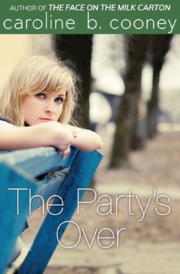 The Party's Over - eBook  -     By: Caroline B. Cooney