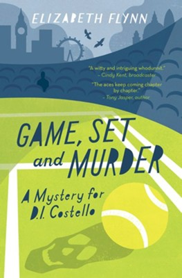 Game, Set and Murder: A mystery for DI Costello - eBook  -     By: Elizabeth Flynn