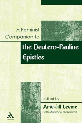 Feminist Companion to Paul  -     By: Amy-Jill Levine