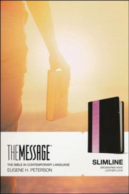 Message Slimline Bible--soft leather-look, brown/pink  -     By: Eugene H. Peterson