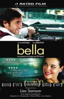 Bella: a novelization of the award-winning movie - eBook  -     By: Lisa Samson