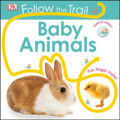 Follow the Trail: Baby Animals  -     By: DK