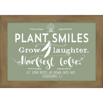 Plant Smiles Harvest Love Framed Art  -
