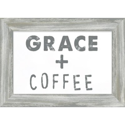 Grace and Coffee Framed Plaque  -