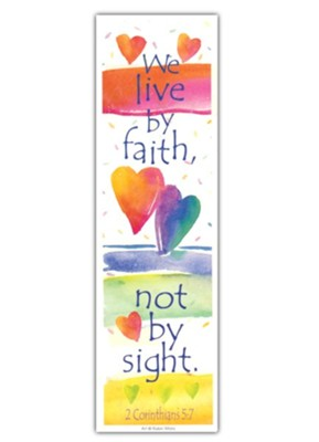 Live by Faith no by Sight; Package of 10   -