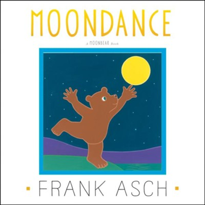 Moondance  -     By: Frank Asch     Illustrated By: Frank Asch