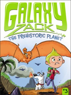 #3: The Prehistoric Planet  -     By: Ray O'Ryan     Illustrated By: Colin Jack