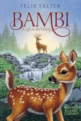 Bambi: A Life in the Woods, Paperback  -     By: Felix Salten     Illustrated By: Richard Cowdrey