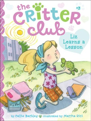 #3: Liz Learns a Lesson  -     By: Callie Barkley     Illustrated By: Marsha Riti