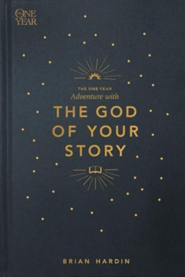The One Year Adventure with the God of Your Story  -     By: Brian Hardin