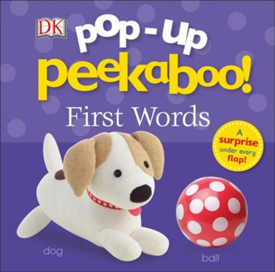 Pop-Up Peekaboo: First Words  -     By: DK