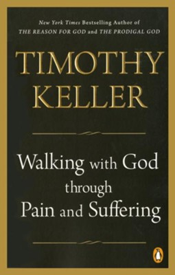 Walking with God through Pain and Suffering - eBook  -     By: Timothy Keller