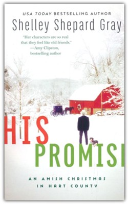 His Promise  -     By: Shelley Shephard Gray